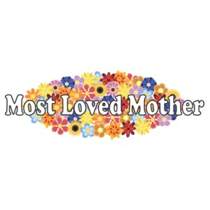 Most Loved Mother