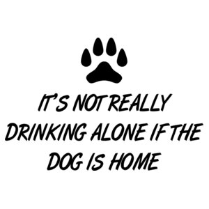 Drinking Alone - Dog